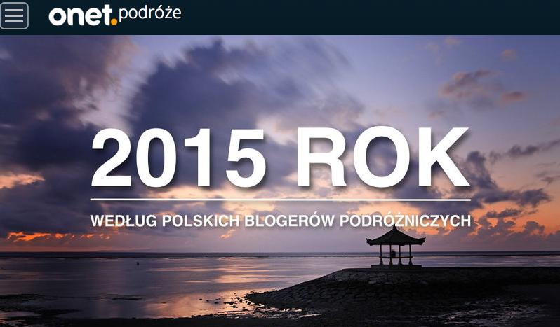 Gdzie warto pojechać w 2015? Tresvodka w Onet.pl Podróże:)