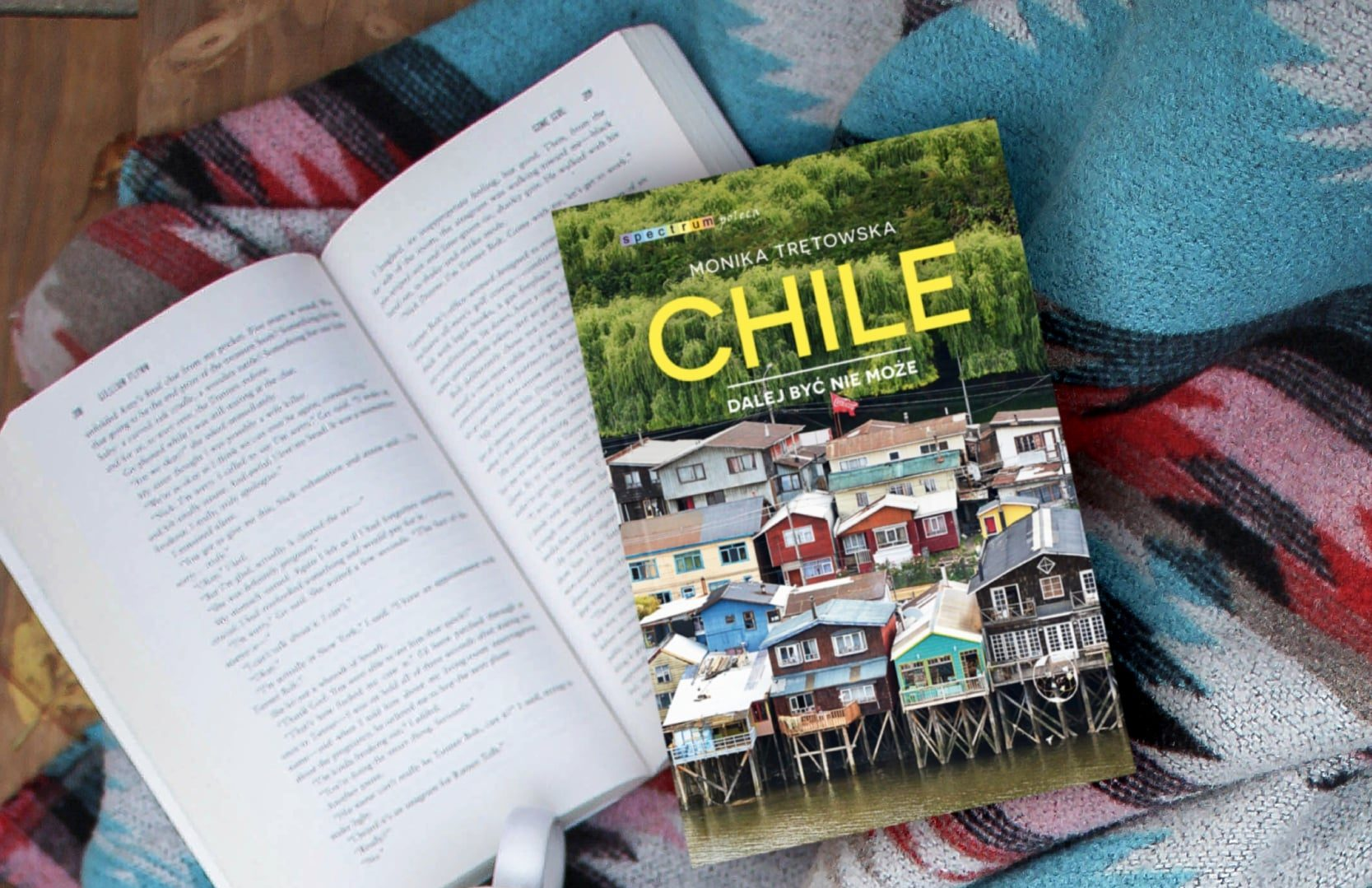 """""""Chile. Dalej być nie może"""" – moja książka"""